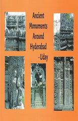 Ancient Monuments Around Hyderabad