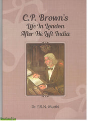 CP Brown's Life In London After He Left India