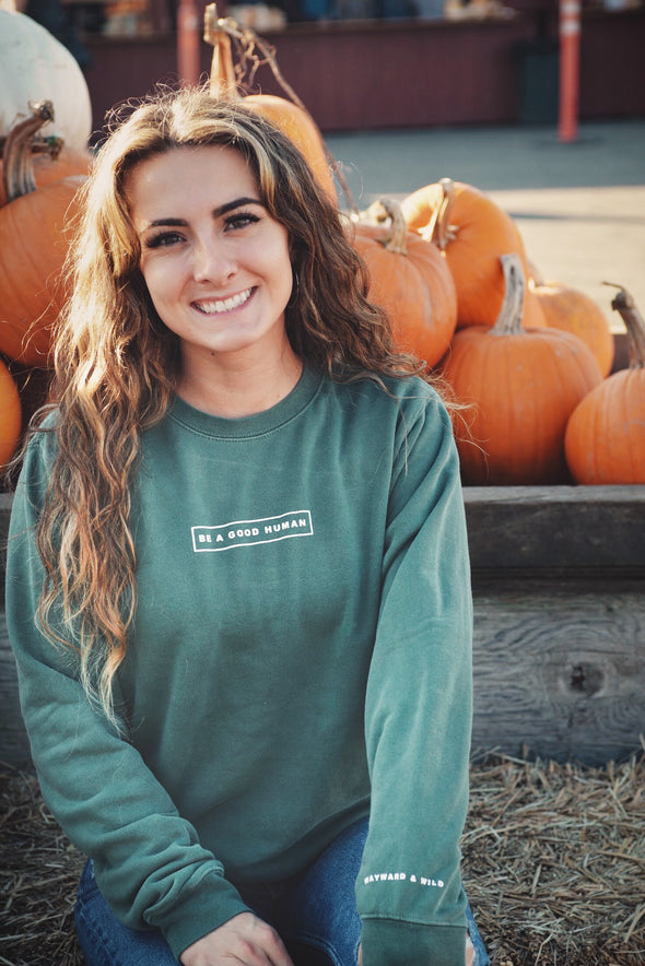 Be A Good Human Crewneck Sweatshirt