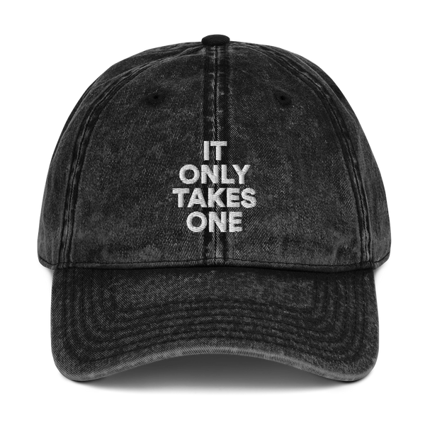 IT ONLY TAKES ONE Vintage Cotton Twill Cap