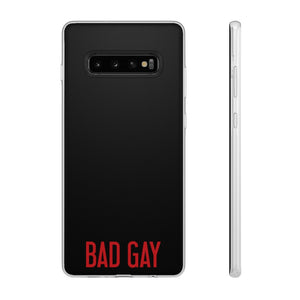 "The ""BAD GAY"" Phone Case (Apple and Samsung)"