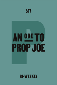 An Ode to Prop Joe: Coffee Every 2 Weeks