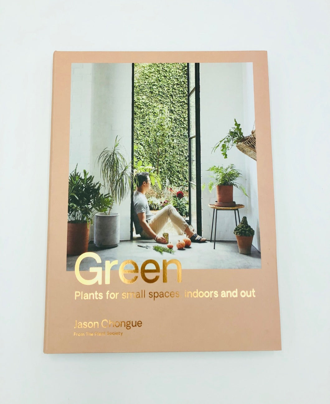 Green: Plants small spaces, indoors & out