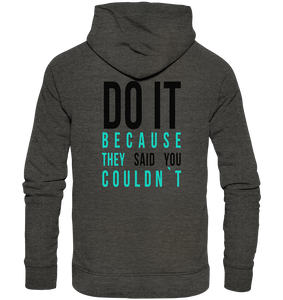 DO IT - Organic Fashion Hoodie