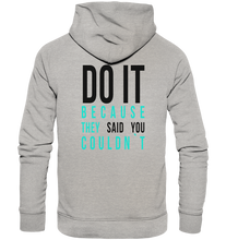 Laden Sie das Bild in den Galerie-Viewer, DO IT - Organic Fashion Hoodie