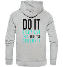 Laden Sie das Bild in den Galerie-Viewer, DO IT - Premium Unisex Hoodie