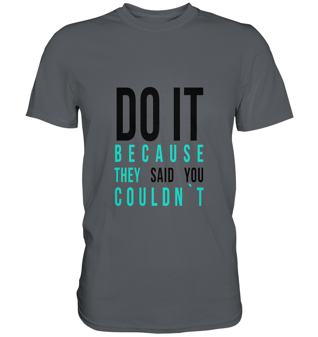 DO IT - Classic Shirt