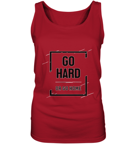 GO HARD - Ladies Tank-Top