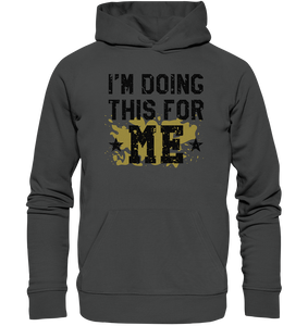 FOR ME - Organic Hoodie