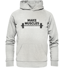 Laden Sie das Bild in den Galerie-Viewer, MAKE MUSCLES - Organic Hoodie