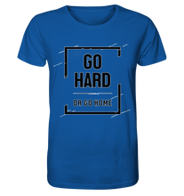 Laden Sie das Bild in den Galerie-Viewer, GO HARD - Organic Shirt