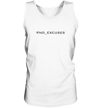Laden Sie das Bild in den Galerie-Viewer, no_excuses - Tank-Top