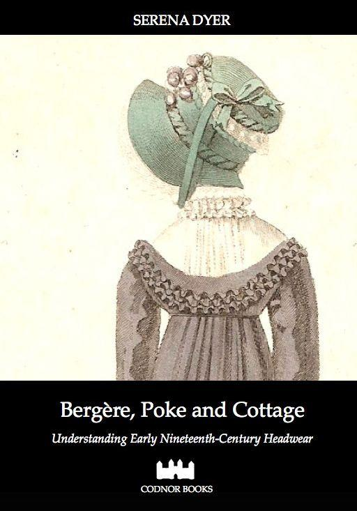 Bergère, Poke and Cottage: Early 19th Century Headwear - Jane Austen Online