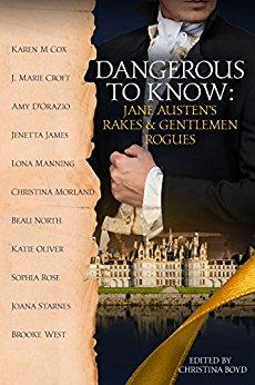 Dangerous to Know: Jane Austen's Rakes and Gentleman Rogues – A Review - Jane Austen Online