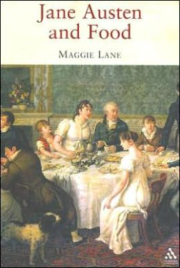 Jane Austen and Food, by Maggie Lane – A Review