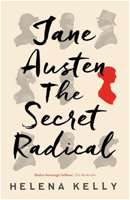 An Interview With Helena Kelly, Author of Jane Austen the Secret Radical - JaneAusten.co.uk