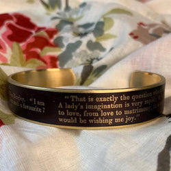 Jane Austen Cuff Bracelet - Pride and Prejudice Quote - JaneAusten.co.uk