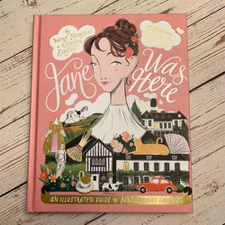 Jane Was Here: Una guida illustrata all'Inghilterra di Jane Austen