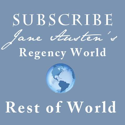Subscription - Regency World Magazine - World - Jane Austen Online