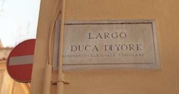 """In Frascati, where Henry was Bishop for 46 years, the sign for the street """"Largo Duca di York"""" refers to Henry Duke of York as being a Cardinal of the Roman Catholic Church."""