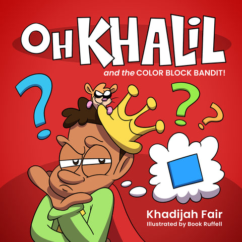 Oh Khalil and the Color Block Bandit!