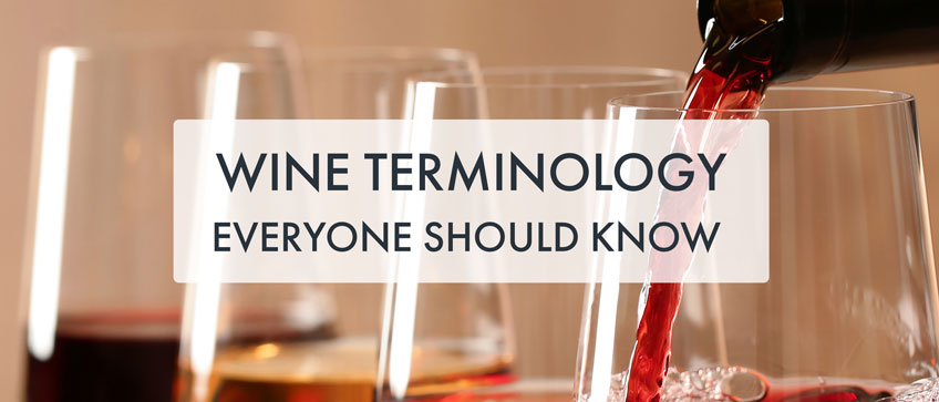 Wine Terminology Everyone Should Know