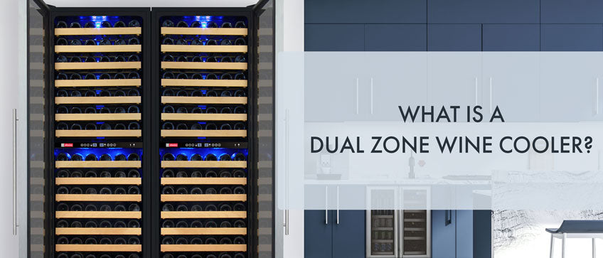 What is a Dual Zone Wine Cooler