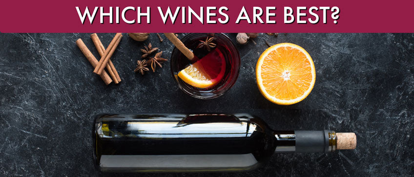 best wines for mulled wine