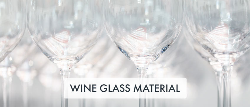 Wine Glass Material