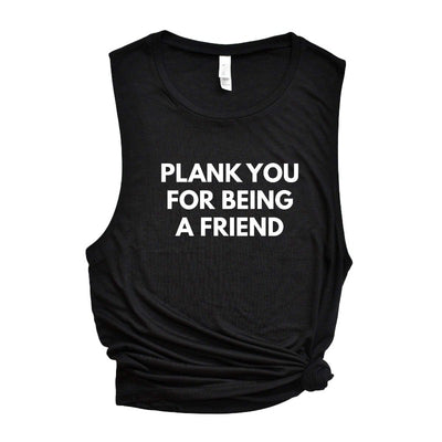 Plank You For Being A Friend - The Movement Shop