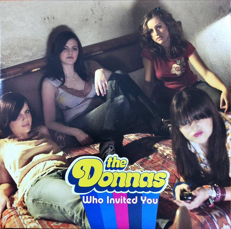 "The Donnas - Who Invited You / Play My Game (7"" Vinyl)"