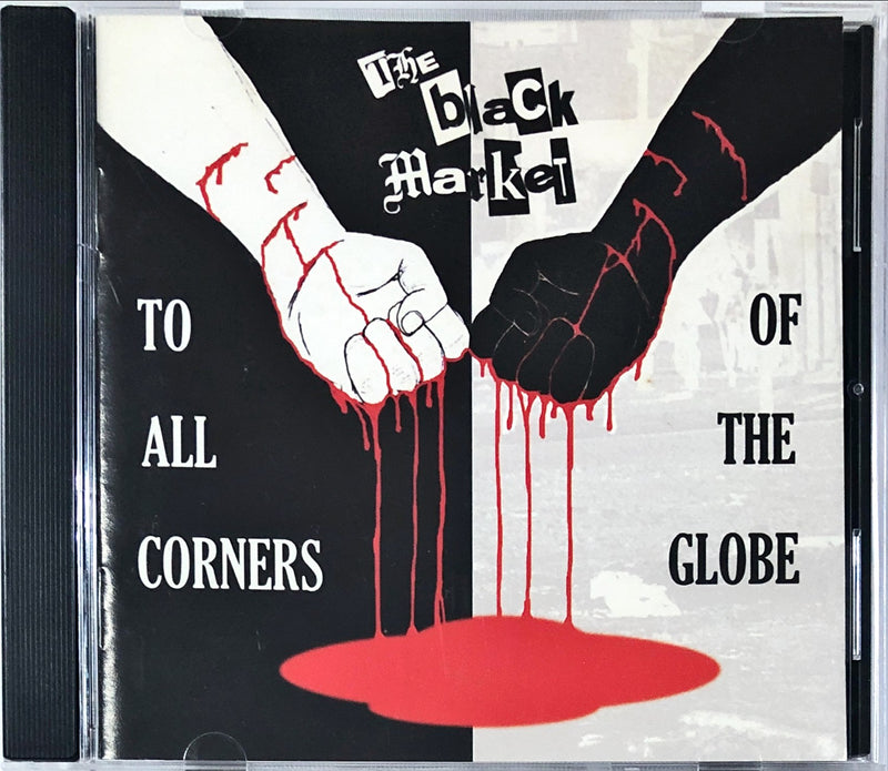The Black Market - To All The Corners Of The Globe (CD)