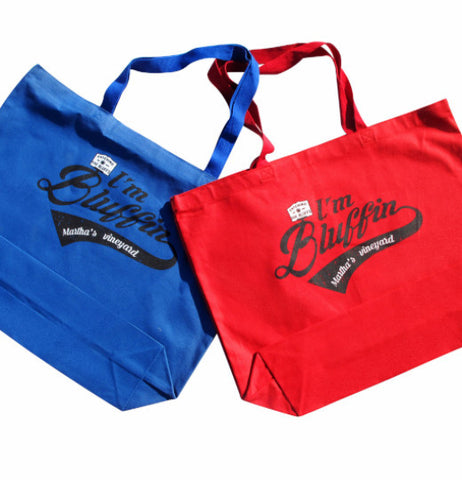 I'm Bluffin Tote Bag