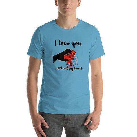 I love you with all my heart t-shirt/ Short-Sleeve Unisex T-Shirt/ Men's t-shirt/ Girls tshirt/ Creepy t-shirt/ Unique valentine gift tshirt