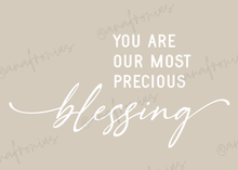 Load image into Gallery viewer, You Are Our Most Precious Blessing Boy Kids Printable
