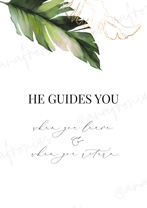 He guards you when you leave and when you return Printable