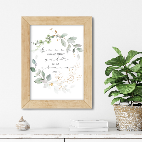 Every good and perfect gift comes from above 1.0. Printable