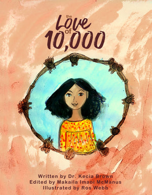 Children's Book: The Love of 10,000 (2nd Edition)