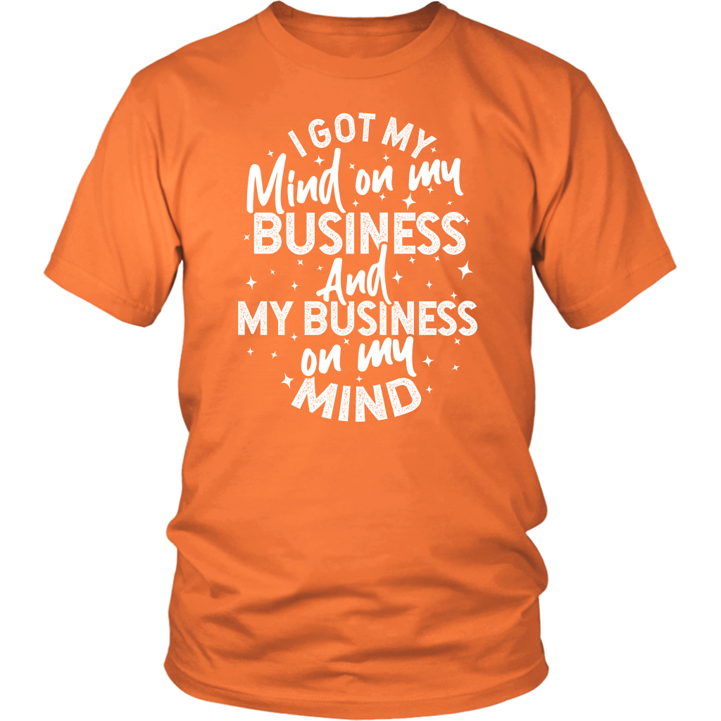 """Mind on My Business"" Short Sleeve Unisex T-Shirt"