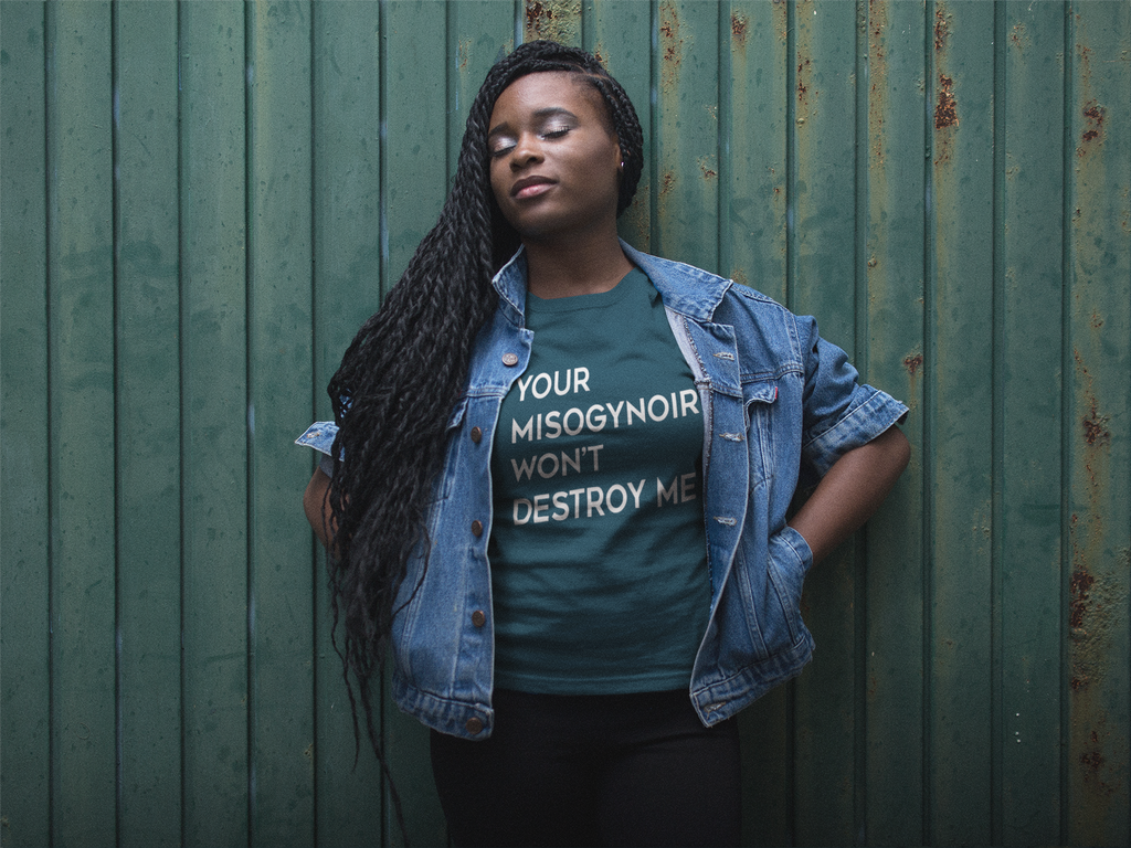 "Your Misogynoir Will Not Destroy Me"" Shirt-Sleeve T-Shirt"