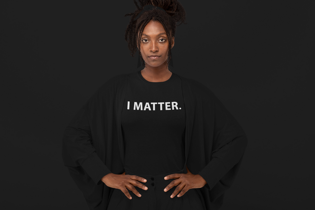 I Matter: Short-Sleeve T-Shirt