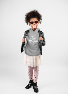 "Kids Hoodie ""I Am the Love of 10,000"""