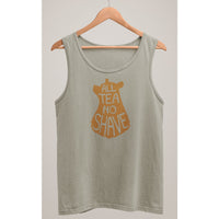 All Tea No Shave Tank Top - Bearified Gear
