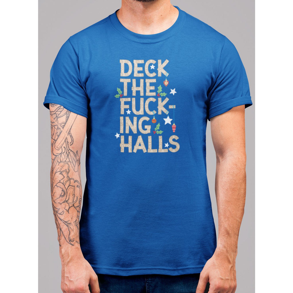 Deck The F'n Halls Christmas T-Shirt - Bearified Gear