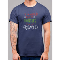 World Of Grinches Be A Griswold Christmas T-Shirt - Bearified Gear