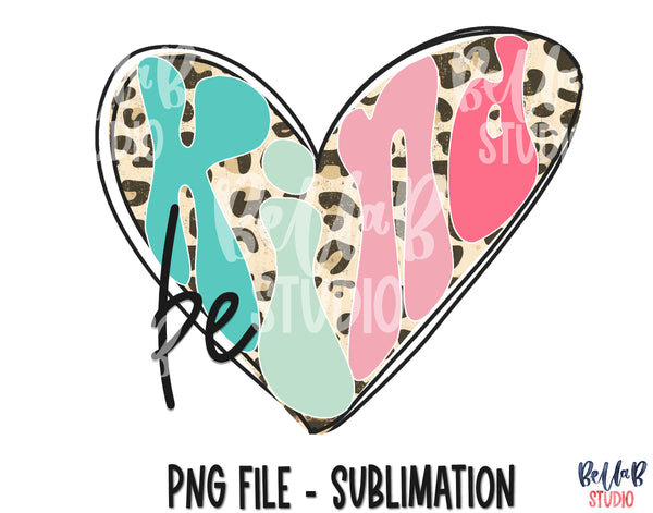 Be Kind Leopard Heart Sublimation Design