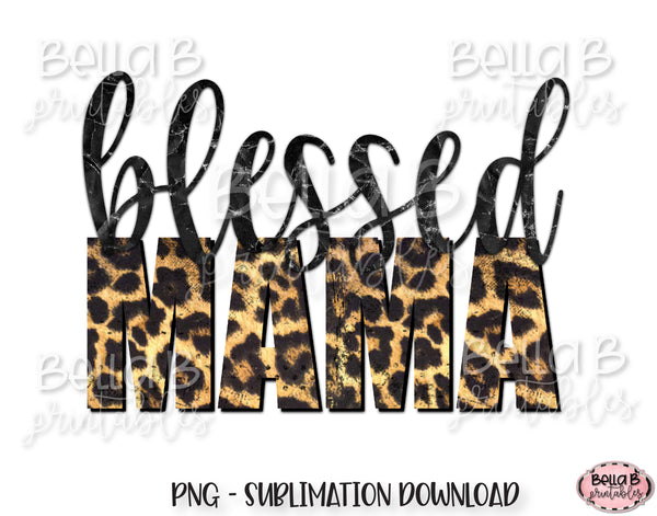 Leopard Print Blessed Mama Sublimation Design