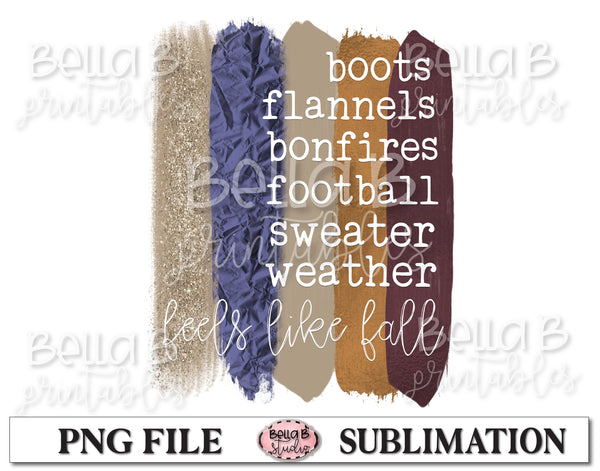 Boots Flannels Bonfires Sweater Weather Sublimation Design