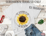 I Am The Storm Sunflower Sublimation Transfer-Ready To Press-CH7