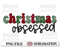 Christmas Obsessed Sublimation Design